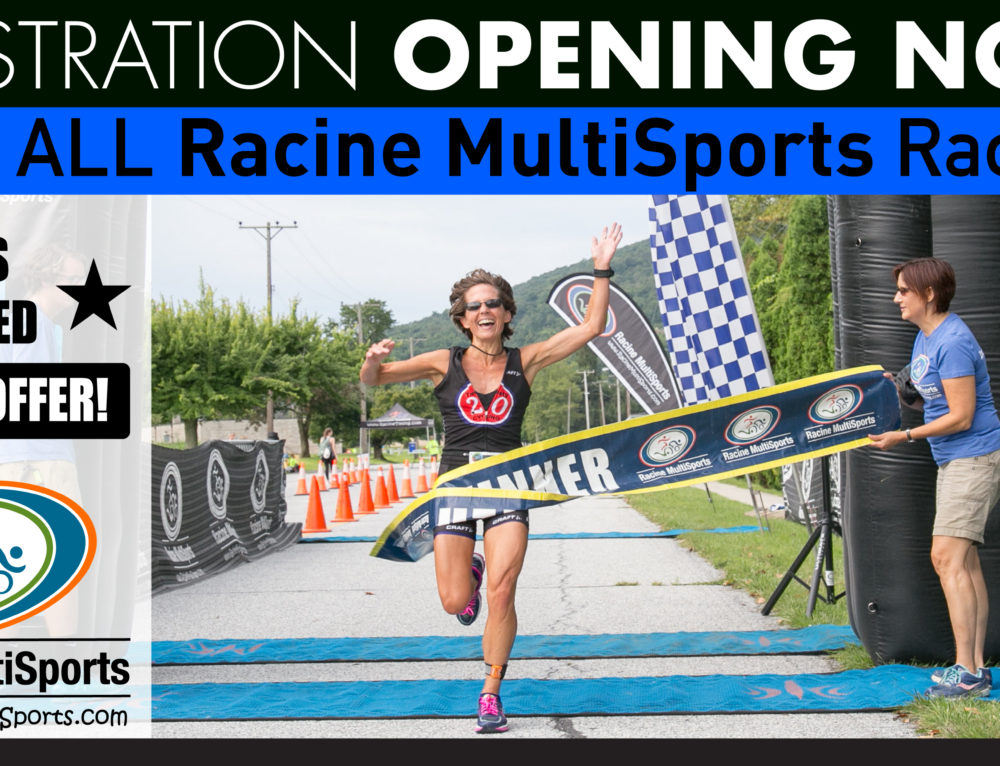 Limited Special Offer with 2018 Racine MultiSports Races Opening Soon