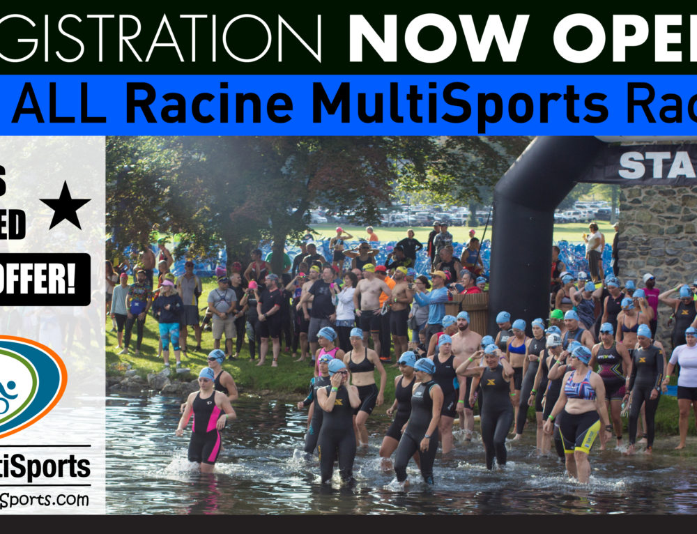 REGISTRATION NOW OPEN  for All 2018 Racine MultiSports Races!