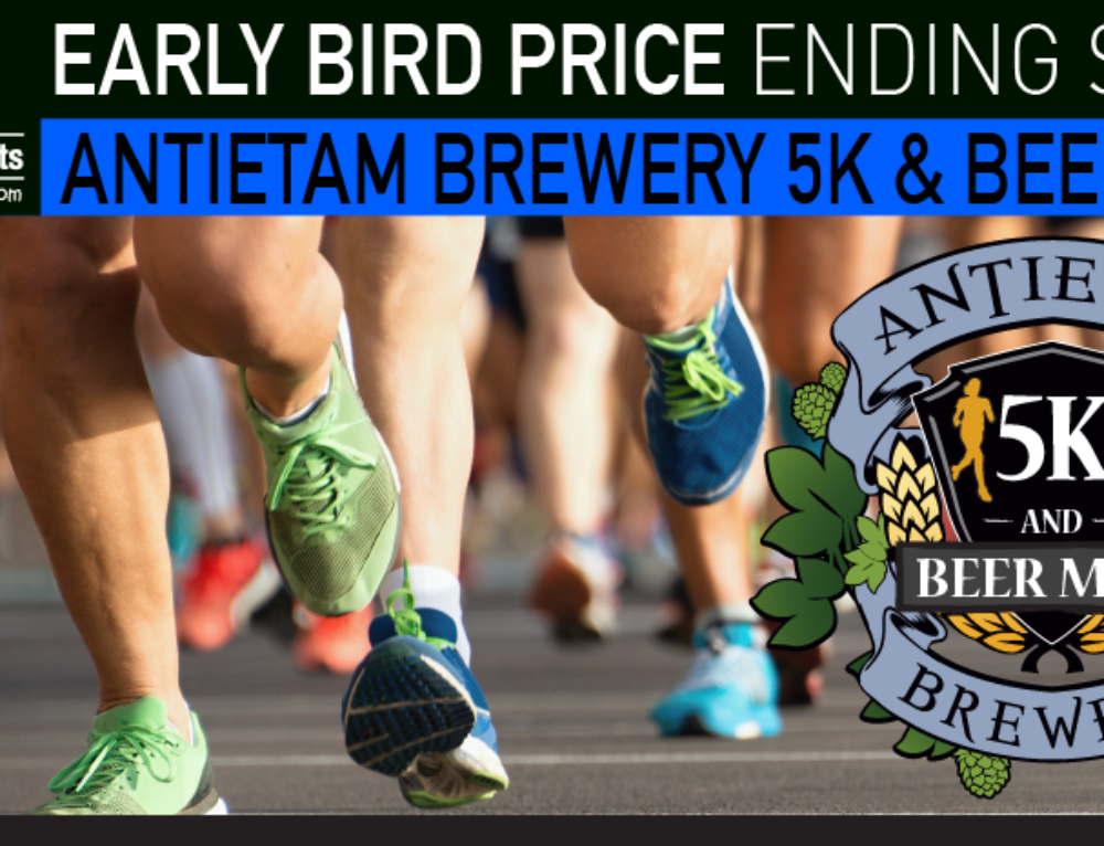 Early Bird Pricing Ending Soon for Antietam Brewery 5K & Beer Mile